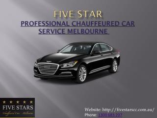 Professional Chauffeured Car Service Melbourne - Five Stars