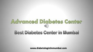 Advanced Diabetes Center - The well equipped Pathology Test Center in Mumbai
