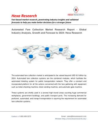 Automated Fare Collection Market Analysis, Size, Share - Global Industry Report, 2024 | Hexa Research