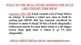 WHAT IS THE REAL STORY BEHIND THE BUZZ CREATED BY FIRE HD 8?