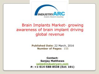 Brain Implants Market- Strong Application Of Nerve Stimulator Implant In Parkinson�s Treatment | IndustryARC