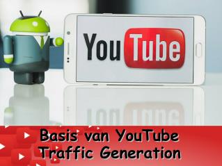 Basis van Youtube traffic generation