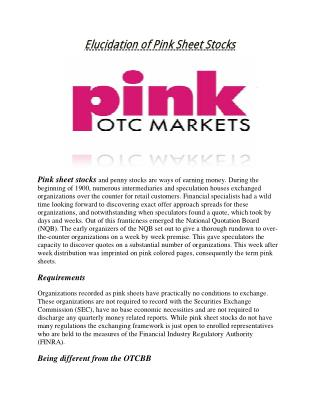 Elucidation of Pink Sheet Stocks