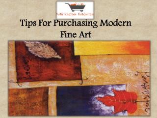Tips For Purchasing Modern Fine Art