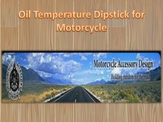 Oil Temperature Dipstick for Motorcycle