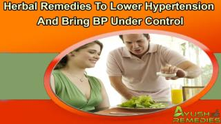 Herbal Remedies To Lower Hypertension And Bring BP Under Control
