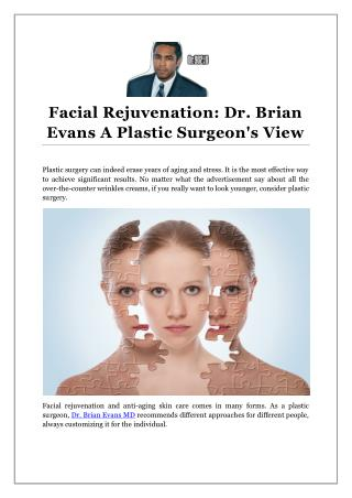 Facial Rejuvenation: Dr. Brian Evans A Plastic Surgeon's View