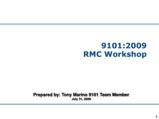 9101:2009  RMC Workshop