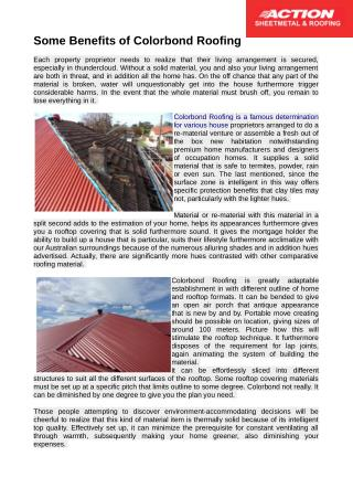Colorbond Roofing is a famous determination for various house proprietors