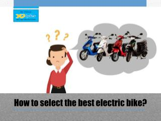 How to select the best electric bike?