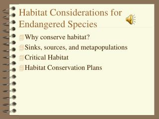 Habitat Considerations for Endangered Species