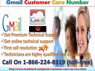 Have awesome experience with Gmail customer care number 1-866-224-8319 Call Us