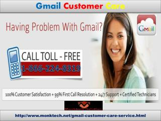Obtain quick Solution just by calling Gmail customer care 1-866-224-8319