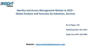 Identity and Access Management Market with business strategies and analysis to 2025 |The Insight Partners