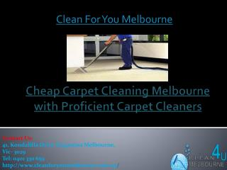 Cheap Carpet Cleaning Melbourne with Proficient Carpet Cleaners