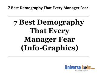 7 Best Demography That Every Manager Fear
