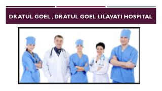 Dr Atul Goel Kem Hospital,Dr Atul Goel Neurosurgeon
