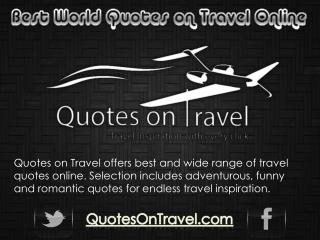 Best World Quotes on Travel Online - Travel Inspiration with Every Click