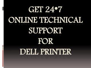 Get 24*7 Online Technical Support For Dell Printer