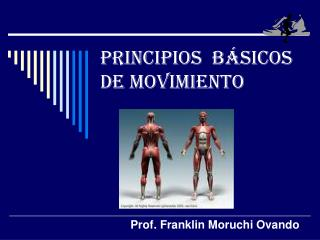 PRINCIPIOS  B SICOS DE MOVIMIENTO