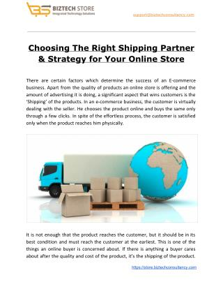 Choosing The Right Shipping Partner & Strategy for Your Online Store