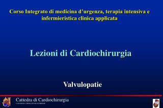 Corso Integrato di medicina d urgenza, terapia intensiva e infermieristica clinica applicata