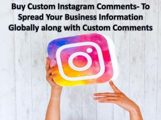 Buy Custom Instagram Comments @Authorityme