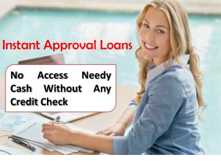 Instant Cash Loans - An Easily Available Funds To Improve Your Credit Rank
