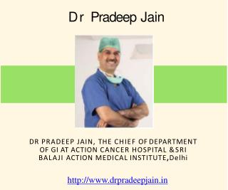 Dr Pradeep Jain - Best Laparoscopic Surgeon in Delhi Ncr