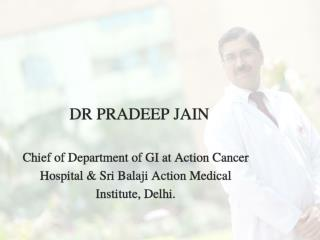 Stomach Cancer Treatment & Surgery In Delhi By Dr Pradeep Jain