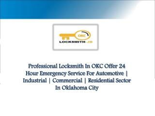 Why You Should Hire A Certified Car Locksmith OKC