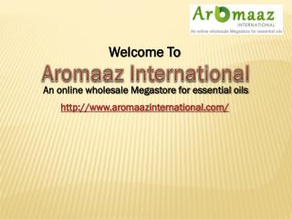 Get Pure and Natural Essential Oils online at Aromaaz International
