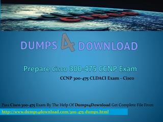 Free Dumps4download 300-475 Exam Questions