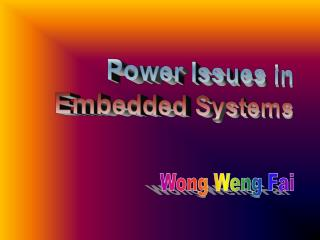 Power Issues in Embedded Systems