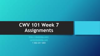 CWV 101 Week 7 Assignments