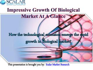 Impressive growth of biological market