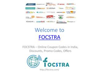 FOCSTRA – Online Coupon Codes in India, Discounts, Promo Codes, Offers