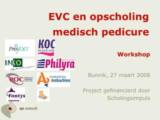 EVC en opscholing medisch pedicure