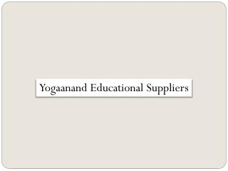 Yogaanand Educational Suppliers