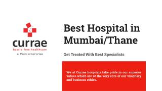 Best Doctors in Thane | Best Hospitals in Thane - Currae Hospitals