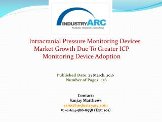 Intracranial Pressure Monitoring Devices Market To Grow As ICP Measurement Devices Become Popular | IndustryARC