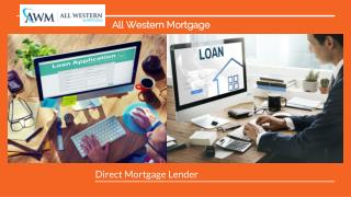 Direct Mortgage Lender - Cost effective Advantage