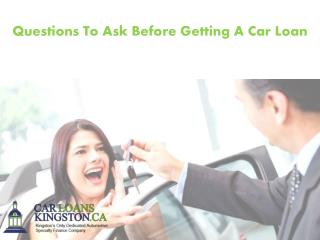 Questions To Ask Before Getting A Car Loan
