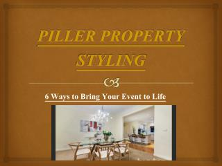 6 Ways to Bring Your Event to Life – Piller Property Styling