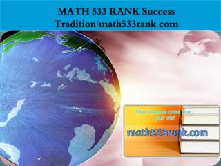 MATH 533 RANK Success Tradition/math533rank.com