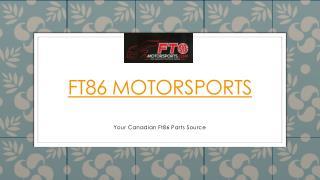 FT86 Motorsports PPT