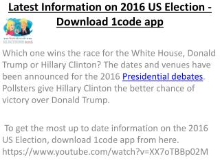 Download 1code app - Latest Information On 2016 US Election