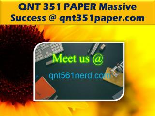 QNT 351 PAPER Massive Success @ qnt351paper.com