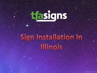 Sign Installation In Illinois