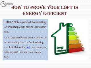 CIRCLAPP - How to Prove Your Loft is Energy Efficient
